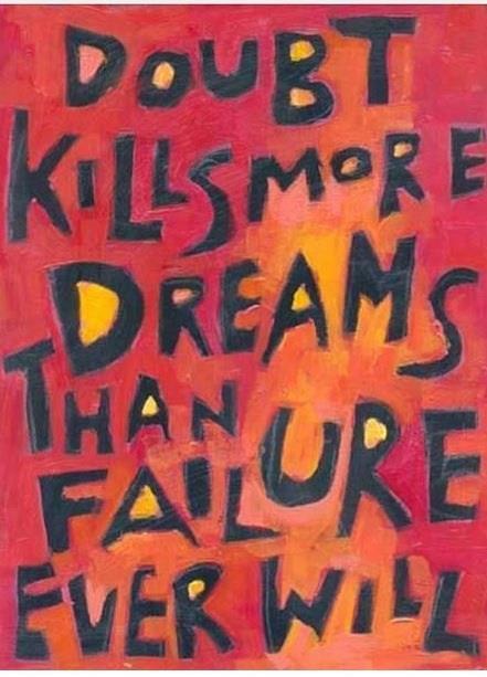 Doubt vs Dreams
